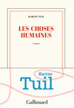 Karine TUIL, Les choses humaines