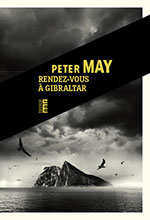 Peter MAY, Rendez-vous à Gibraltar
